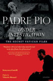 Padre Pio Under Investigation by Francesco Castelli - EBOOK