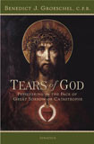 Tears of God by Fr. Benedict J. Groeschel - EBOOK