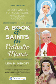 A Book of Saints for Catholic Moms by Lisa Hendey