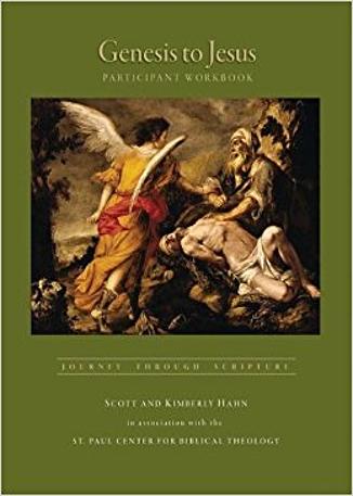 Genesis to Jesus: Journey Through Scripture (participant workbook) by Scott & Kimberly Hahn