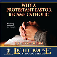 Why a Protestant Pastor Became Catholic CD by Dr. Scott Hahn--LIMITED QUANTITY