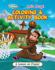 "Brother Francis ""Let's Pray!"" Coloring & Activity Book"