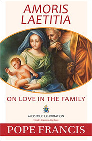 AMORIS LAETITIA On Love in the Family