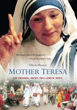 MOTHER TERESA--DVD Her heart found the forgotten, her faith found a way.