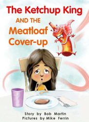The Ketchup King and the Meatloaf Cover-up - Level H/14