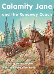 Calamity Jane and the Runaway Coach - Level K/18