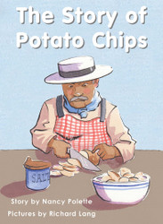 The Story of Potato Chips - Level H/14