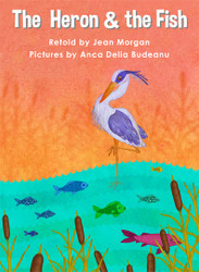 The Heron and the Fish - Level H/12
