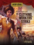 Annie Shapiro and the Clothing Worker's Strike