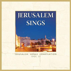 Jerusalem Sings - Volume 2