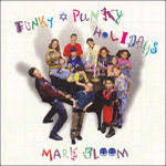 Funky Punky Holidays by Mark Bloom