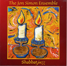 Shabbat Jazz by The Jon Simon Ensemble