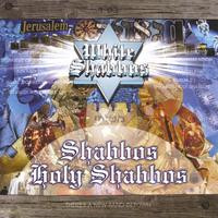 Shabbos Holy Shabbos by White Shabbos