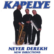 Kapelye - Neyer Derekh--New Directions