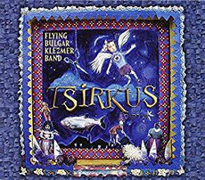 Flying Bulgar Klezmer Band - Tsirkus