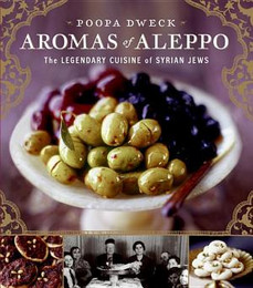 Aromas of Aleppo - The Legendary Cuisine of Syrian Jews