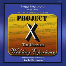 Project X - The Ultimate Wedding Experience