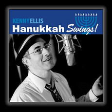 Kenny Ellis - Hanukkah Swings!