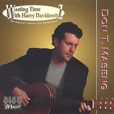 Don T. Maseng - Wasting Time With Harry Davidowitz