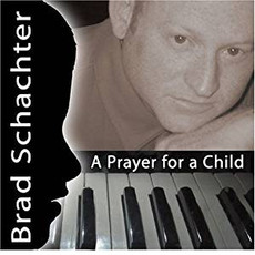 Brad Schachter - Prayer For A Child