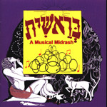 Genesis (Bereshit) In Song: A Musical Midrash