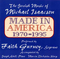 The Jewish Music of Michael Isaacson - Made In America 1970-1995