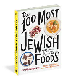 The 100 Most Jewish Foods (A Highly Debatable List)...But Fun Nonetheless