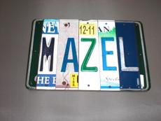 """""""Mazel"""" License Plate Sign"""