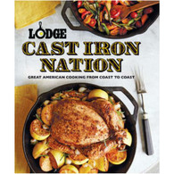 Lodge Cast Iron Nation: Great American Cooking