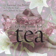 Taking Time For Tea by Diana Rosen