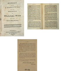 Rare Philadelphia document, John Miller, Report of the Committee for the Introduction of Wholesome Water into Philadelphia
