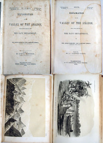 Book by Herndon, Lt. Wm. Lewis & Gibbon, Lardner; Exploration of the Valley of the Amazon. Book 251-C