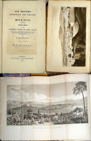 Rare Geology Book: Bullock, William, Jr.; Six Months' Residence and Travels in Mexico. 1824.