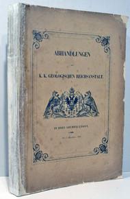 Rare Paleontology Books: Abhandlungen der K. K: Geologischen Reichsanstalt. In Drei Abtheilungen. I. Band. 1852