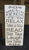 Porch Rules. Distressed. Antique white and brown. Size 12 x 24. Comes with a rear picture hanger.