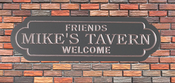 Personalize This Sign - Mike's Tavern - Shape O
