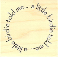 A Little Birdie, Wood Mounted Rubber Stamp IMPRESSION OBSESSION - NEW, D6986