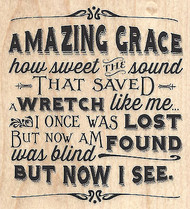 Amazing Grace Song Quote Saying Wood Mounted Rubber Stamp IMPRESSION OBSESSION