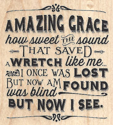 Amazing Grace Song Quote Saying Wood Mounted Rubber Stamp Impression