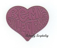 Be My Valentine Heart, Steel Cutting Dies CHEERY LYNN DESIGNS - NEW, B531