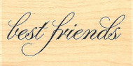 Best Friends Text, Wood Mounted Rubber Stamp IMPRESSION OBSESSION - NEW, C8701