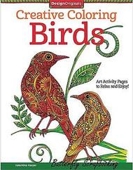 BIRDS Creative Coloring Book For Markers & Colored Pencils Design Originals New