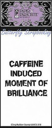 Caffeine Brilliance Cling Unmounted Rubber Stamp Paper Parachute UMCS-310 NEW