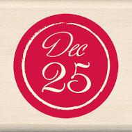 Christmas December 25 Wood Mounted Rubber Stamp INKADINKADO New