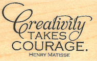 Creativity Takes Courage Quote Wood Mounted Rubber Stamp Impression Obsession Ne