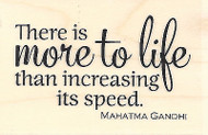 More To Life Gandhi Quote Saying Wood Mounted Rubber Stamp IMPRESSION OBSESSION
