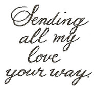 Sending All My Love Your Wood Mounted Rubber Stamp Northwoods Rubber Stamp New