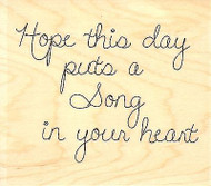Song In Your Heart, Wood Mounted Rubber Stamp IMPRESSION OBSESSION - NEW, D9565