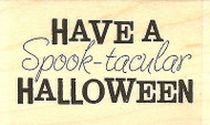 Spooktacular, Wood Mounted Rubber Stamp IMPRESSION OBSESSION - NEW, C5522