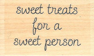 Sweet Treats Text, Wood Mounted Rubber Stamp IMPRESSION OBSESSION - NEW, B9687